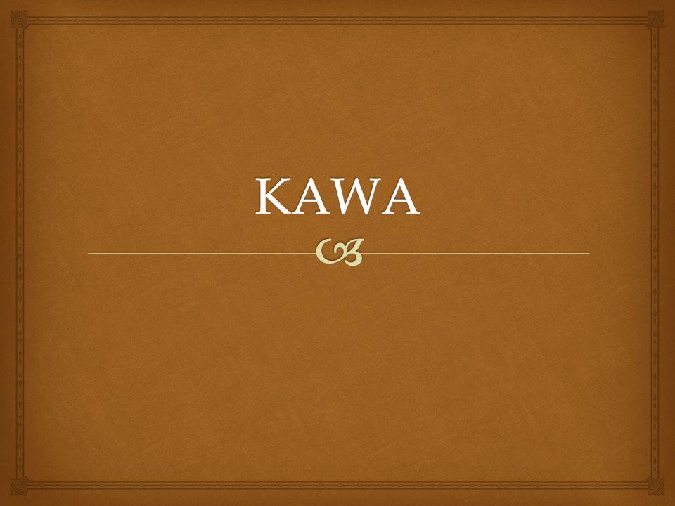  Nazwa  Nazwa kawy pochodzi prawdopodobnie od arabskiego kahwa.