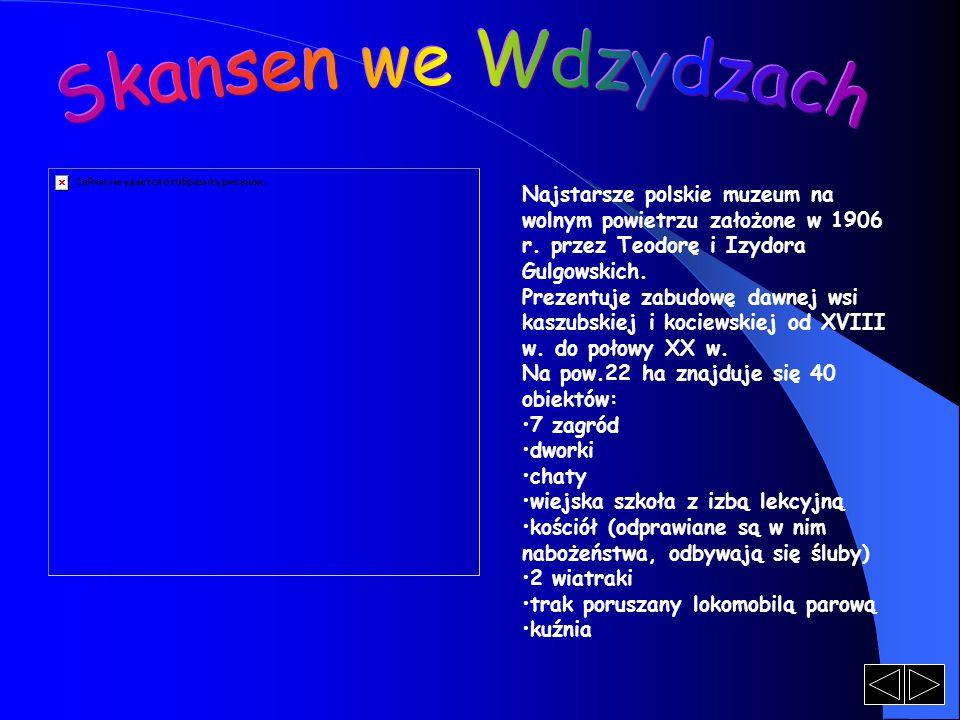 Najstarsze polskie muzeum na wolnym powietrzu założone w 1906 r. przez Teodorę i Izydora Gulgowskich. Prezentuje zabudowę dawnej wsi kaszubskiej i koc