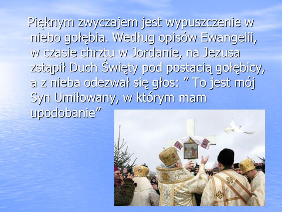 Pięknym zwyczajem jest wypuszczenie w niebo gołębia. Według opisów Ewangelii, w czasie chrztu w Jordanie, na Jezusa zstąpił Duch Święty pod postacią g