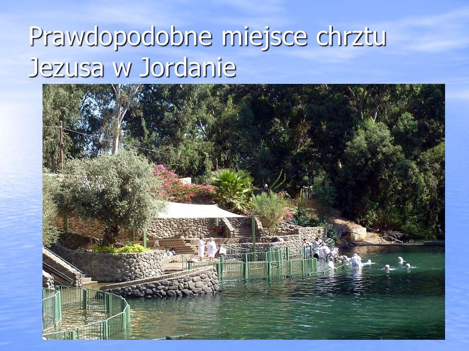 Prawdopodobne miejsce chrztu Jezusa w Jordanie