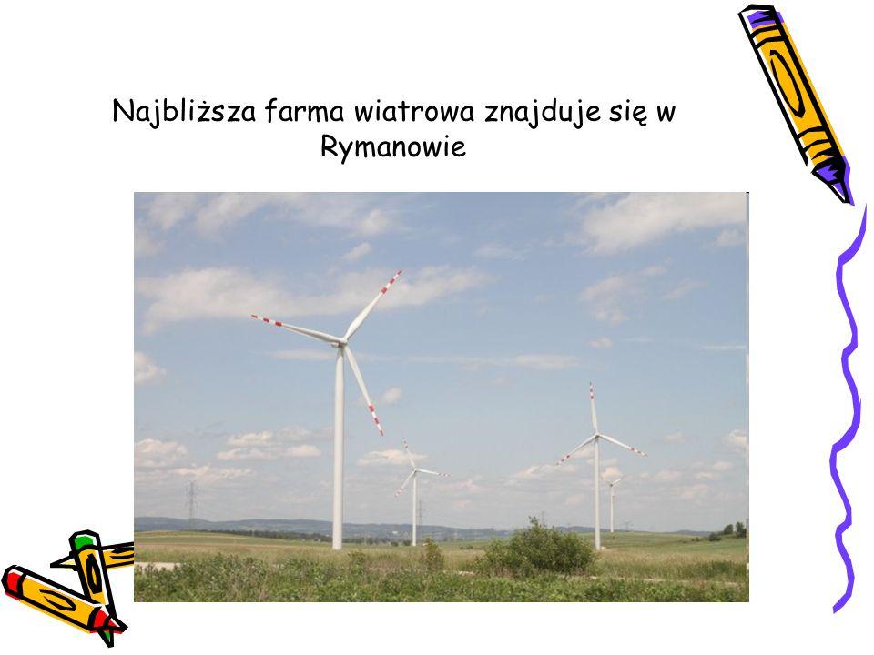 Najbliższa farma wiatrowa znajduje się w Rymanowie