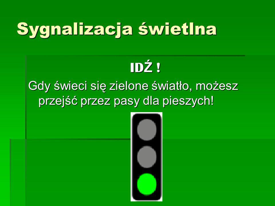 Każdy pieszy i kierowca powinien znać sygnalizację świetlną. Sygnalizacja świetlna