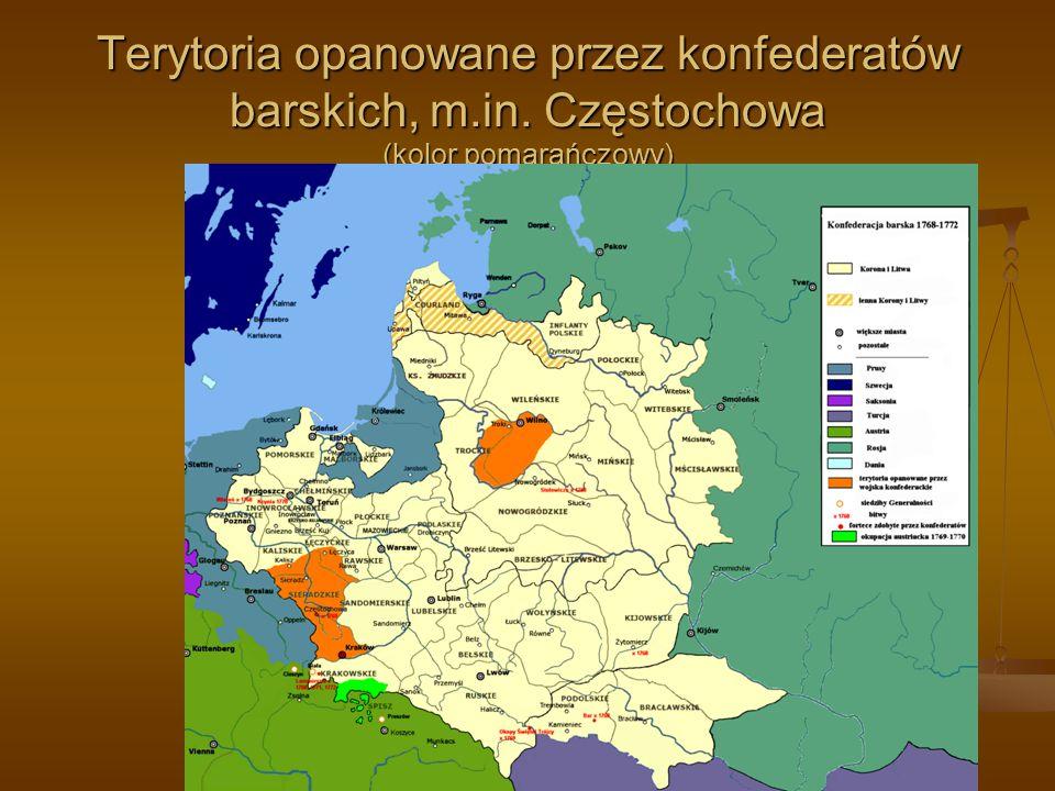Terytoria opanowane przez konfederatów barskich, m.in. Częstochowa (kolor pomarańczowy)