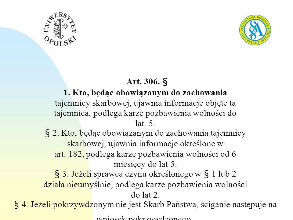 Art.306. § 1.