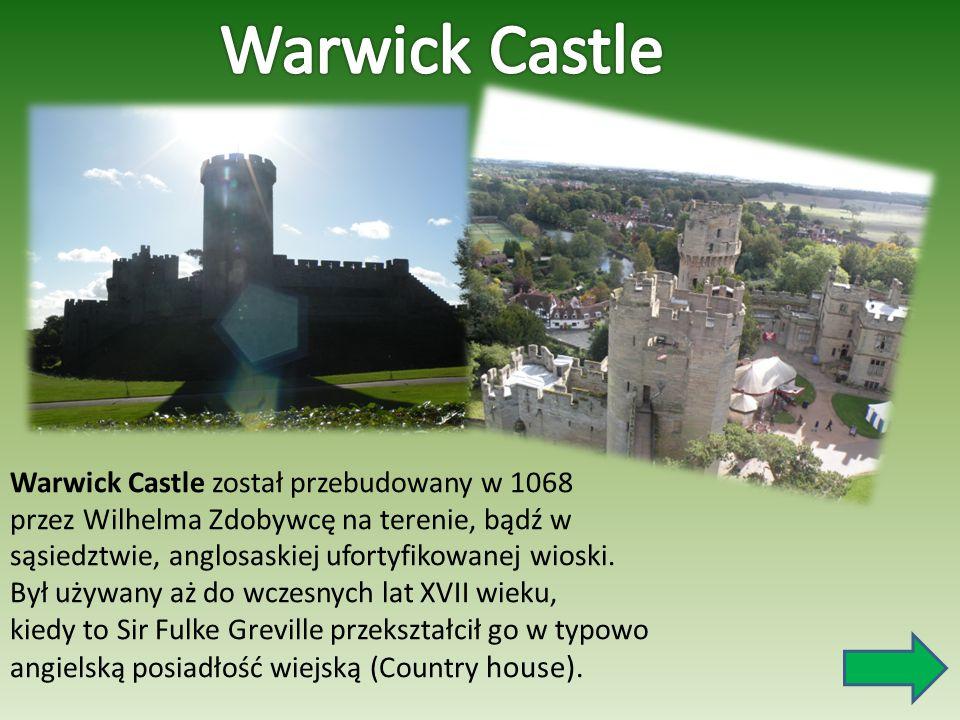 Warwick Castle został przebudowany w 1068 przez Wilhelma Zdobywcę na terenie, bądź w sąsiedztwie, anglosaskiej ufortyfikowanej wioski. Był używany aż