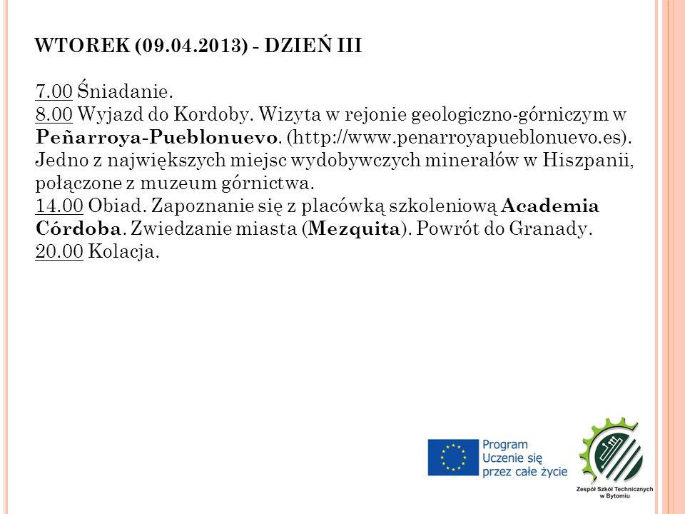 WTOREK (09.04.2013) - DZIEŃ III 7.00 Śniadanie. 8.00 Wyjazd do Kordoby.