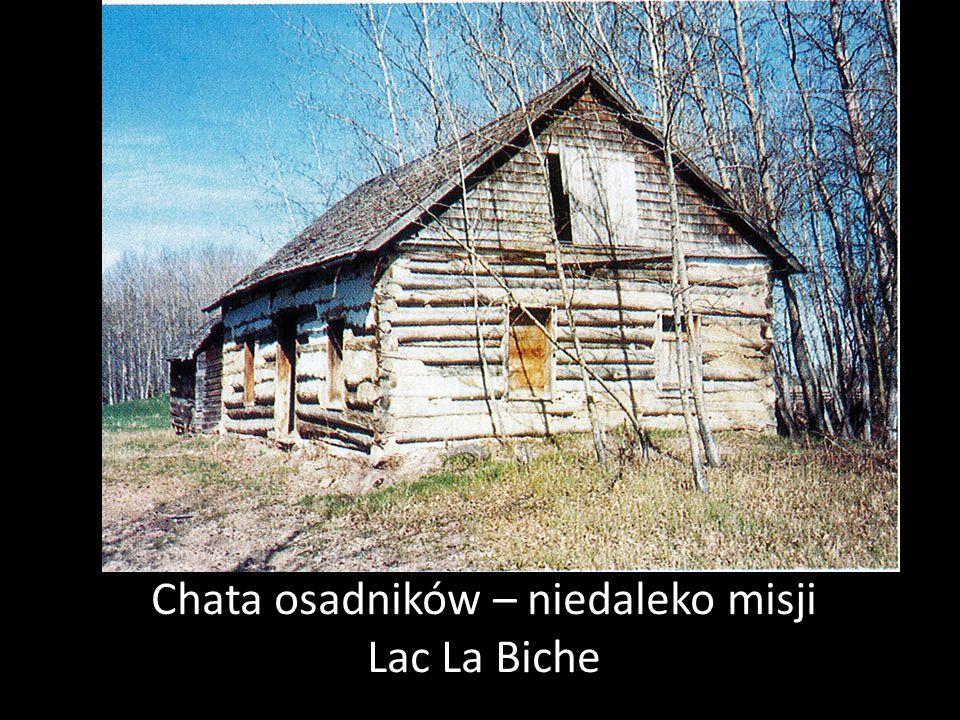 Chata osadników – niedaleko misji Lac La Biche