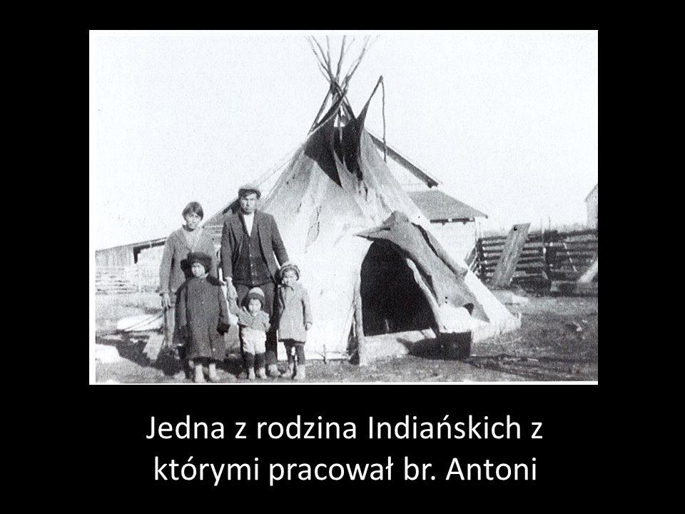 Jedna z rodzina Indiańskich z którymi pracował br. Antoni