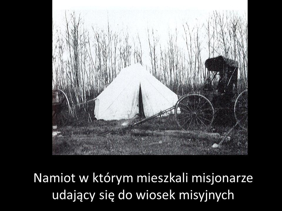 Namiot w którym mieszkali misjonarze udający się do wiosek misyjnych