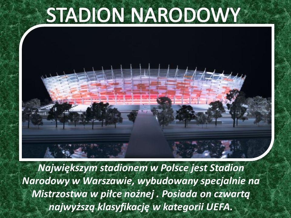 Największym stadionem w Polsce jest Stadion Narodowy w Warszawie, wybudowany specjalnie na Mistrzostwa w piłce nożnej.