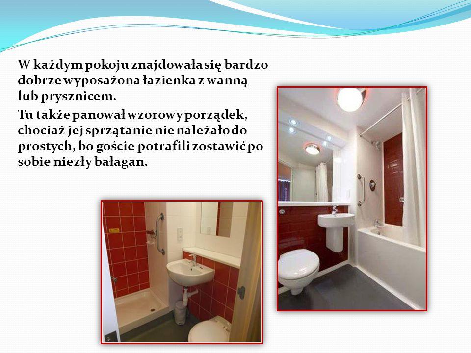 W każdym pokoju znajdowała się bardzo dobrze wyposażona łazienka z wanną lub prysznicem. Tu także panował wzorowy porządek, chociaż jej sprzątanie nie