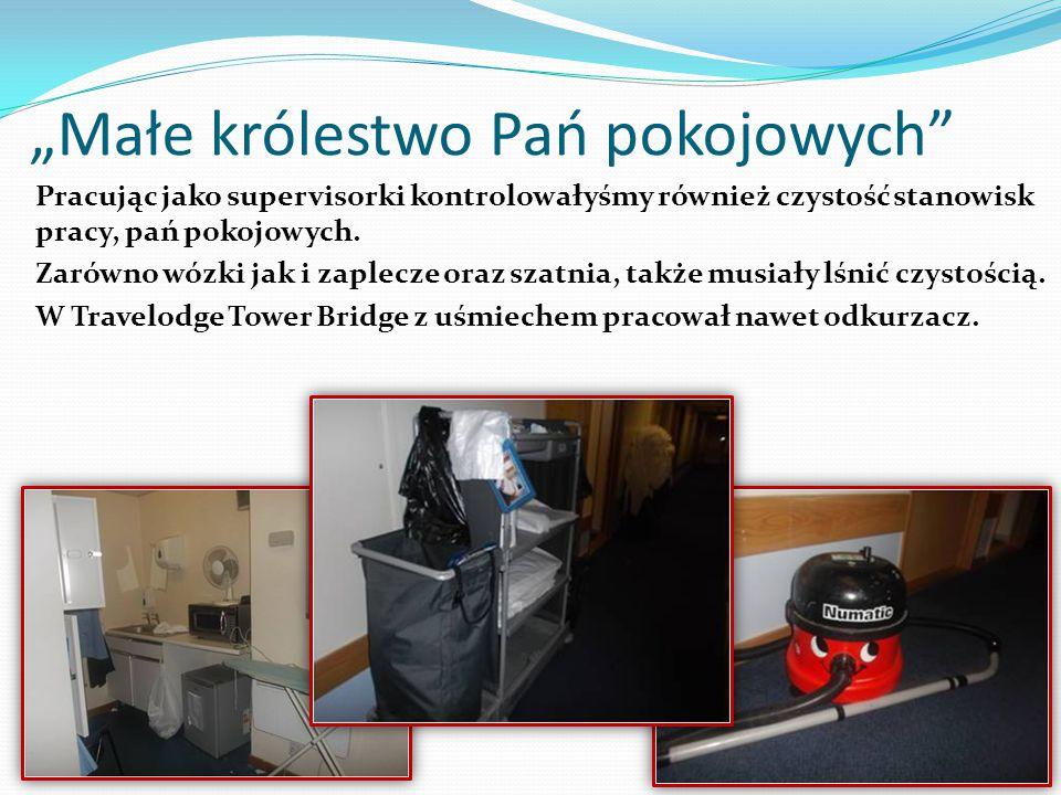 """""""Małe królestwo Pań pokojowych"""" Pracując jako supervisorki kontrolowałyśmy również czystość stanowisk pracy, pań pokojowych. Zarówno wózki jak i zaple"""