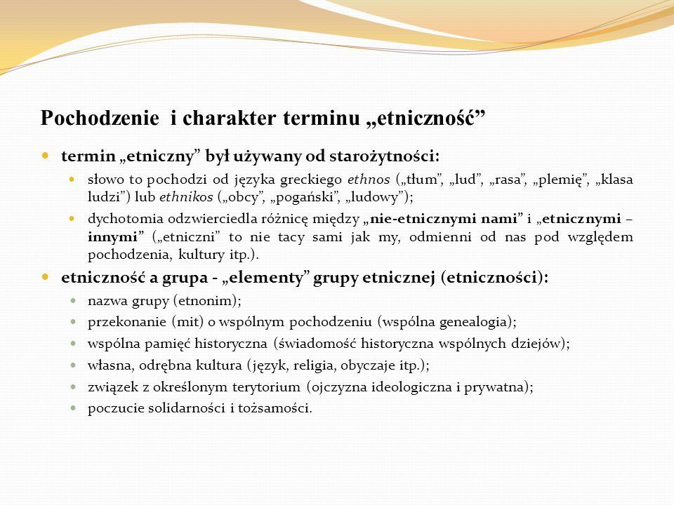 """Pochodzenie i charakter terminu """"etniczność"""" termin """"etniczny"""" był używany od starożytności: słowo to pochodzi od języka greckiego ethnos (""""tłum"""", """"lu"""