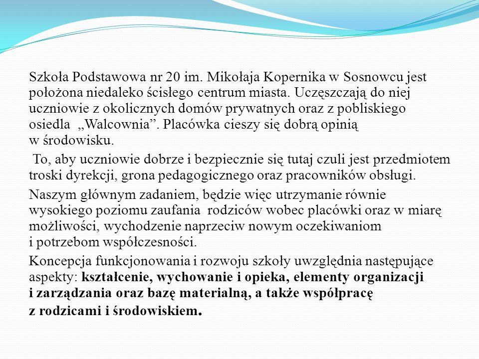 Szkoła Podstawowa nr 20 im. Mikołaja Kopernika w Sosnowcu jest położona niedaleko ścisłego centrum miasta. Uczęszczają do niej uczniowie z okolicznych