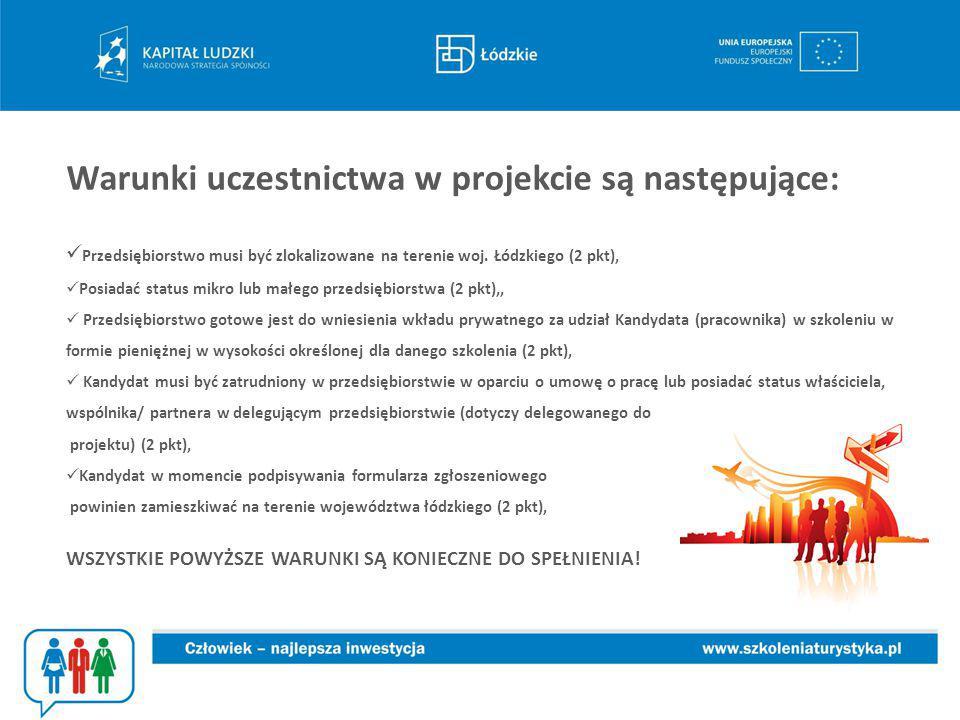 Warunki uczestnictwa w projekcie są następujące: Przedsiębiorstwo musi być zlokalizowane na terenie woj.