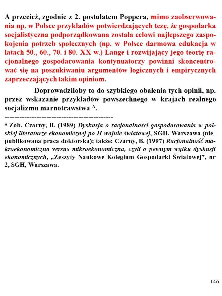 145 Przykladem takim jest prowadzona w Polsce w II połowie XX w.