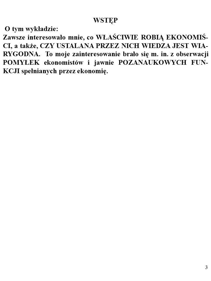 Bogusław Czarny podstawyekonomii@gmail.compodstawyekonomii@gmail.com EKONOMIA JAKO NAUKA EMPIRYCZNA - WYBRANE PROBLEMY Slajdy do wykładu są dostepne w serwisie internetowym : www.podstawyekonomii.pl/metodologia/.www.podstawyekonomii.pl/metodologia/ PLAN ZAJEC: I.
