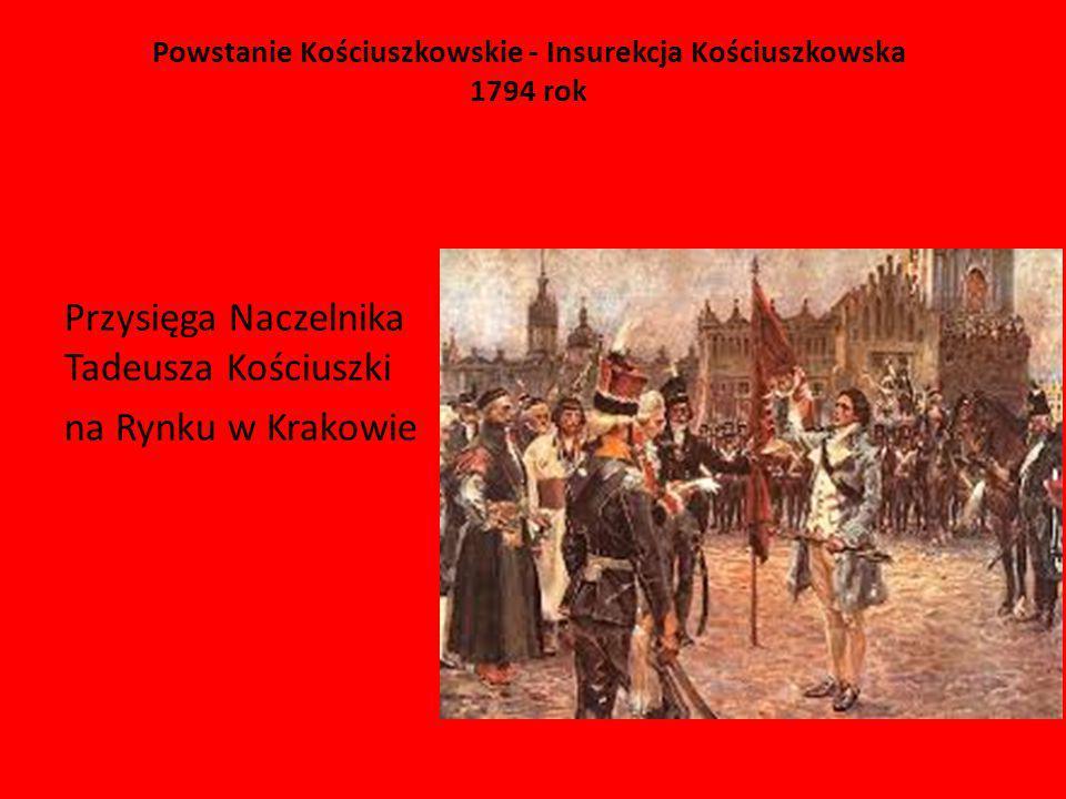 Powstanie Kościuszkowskie - Insurekcja Kościuszkowska 1794 rok Przysięga Naczelnika Tadeusza Kościuszki na Rynku w Krakowie