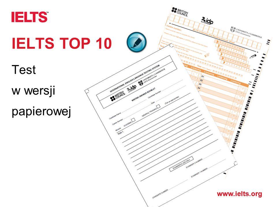 www.ielts.org IELTS TOP 10 Test w wersji papierowej