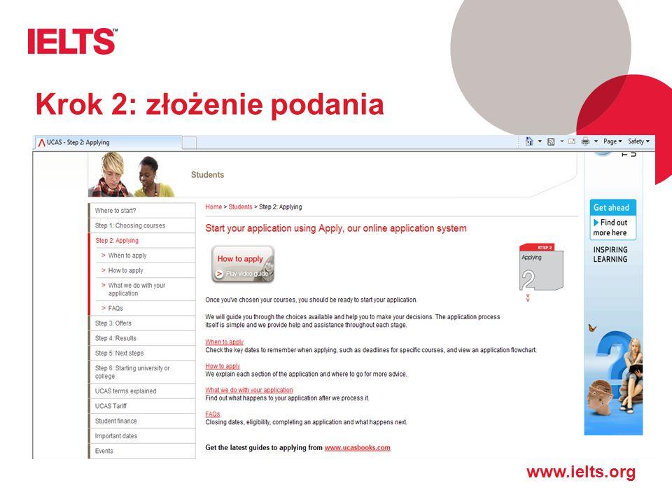 www.ielts.org Krok 2: złożenie podania