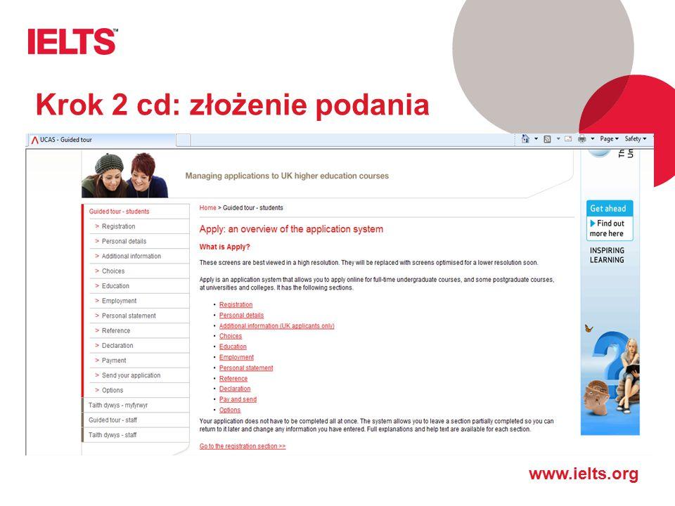 www.ielts.org Krok 2 cd: złożenie podania