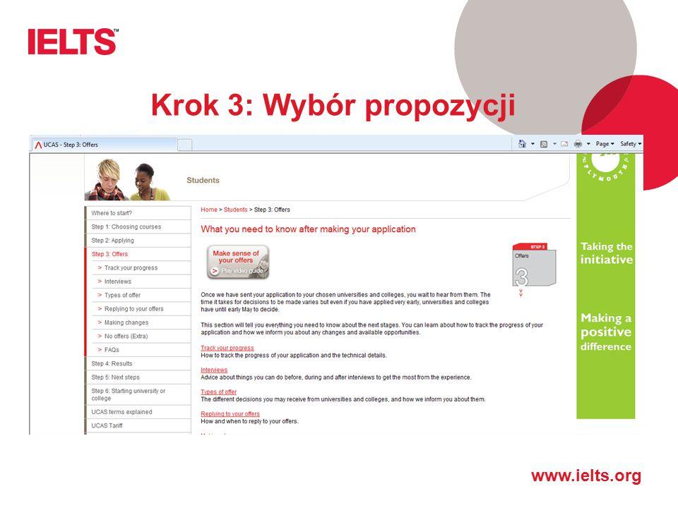 www.ielts.org Krok 3: Wybór propozycji
