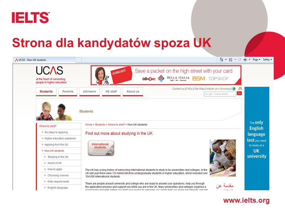 www.ielts.org Strona dla kandydatów spoza UK
