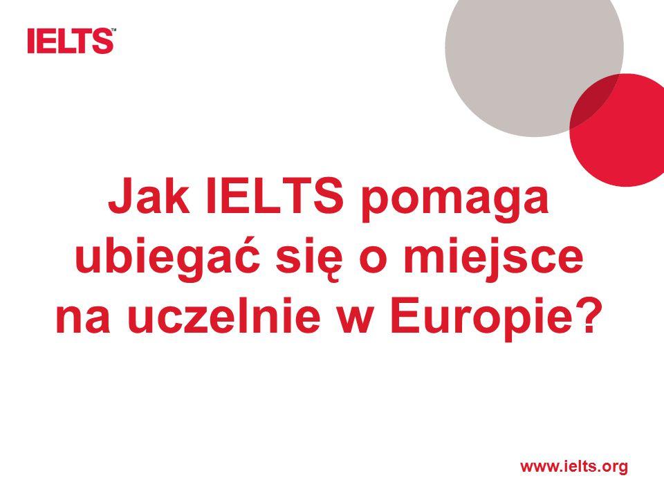 Jak IELTS pomaga ubiegać się o miejsce na uczelnie w Europie?