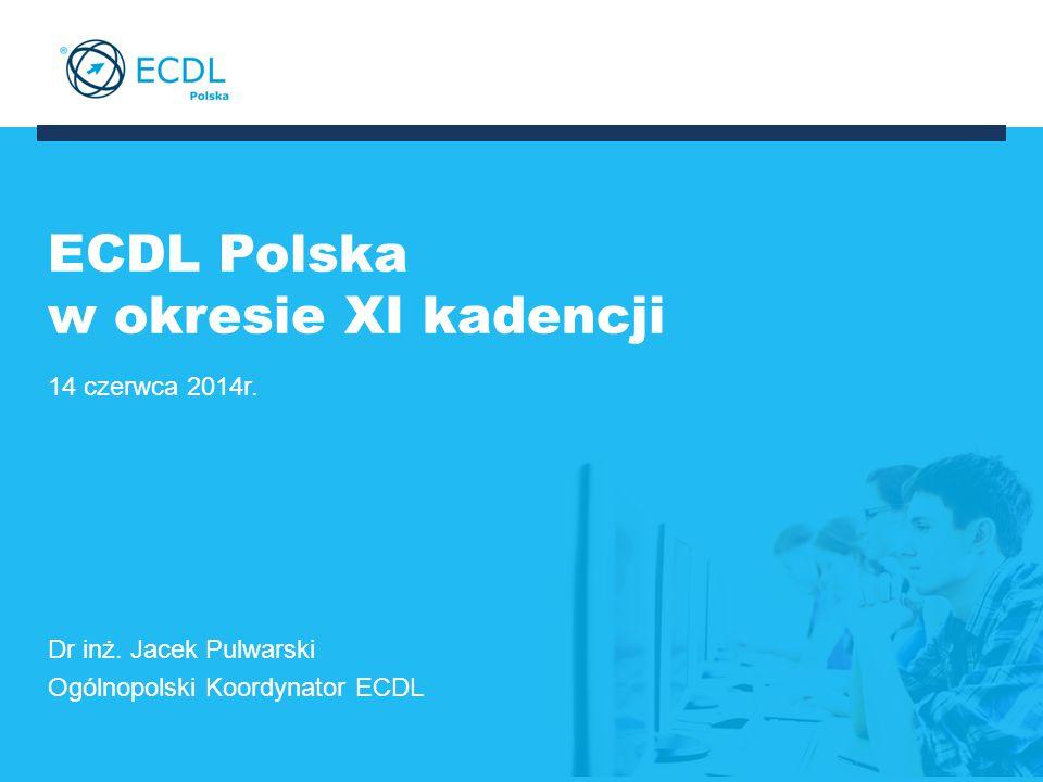 ECDL Polska w okresie XI kadencji 14 czerwca 2014r.