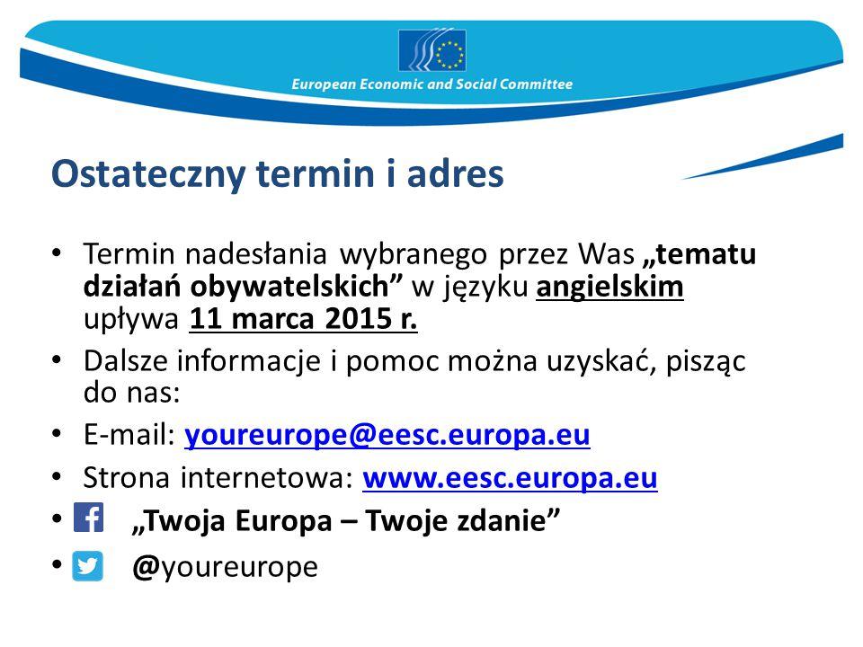 """Ostateczny termin i adres Termin nadesłania wybranego przez Was """"tematu działań obywatelskich w języku angielskim upływa 11 marca 2015 r."""