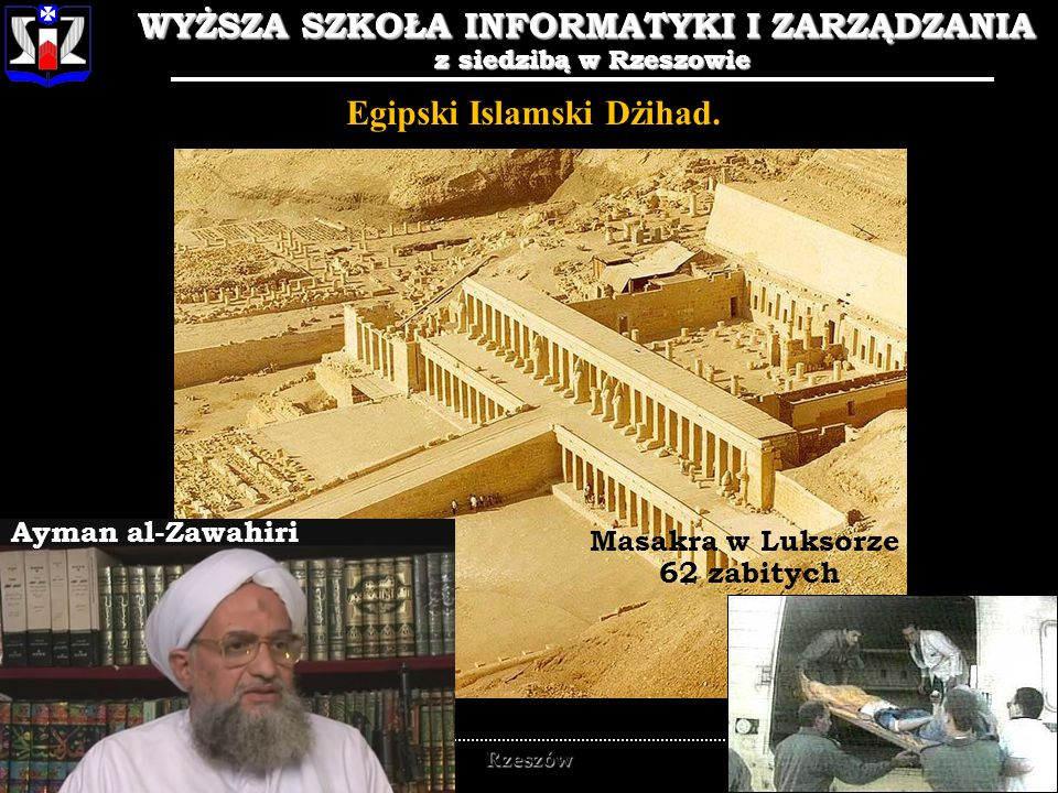 WYŻSZA SZKOŁA INFORMATYKI I ZARZĄDZANIA z siedzibą w Rzeszowie 10 WYŻSZA SZKOŁA INFORMATYKI I ZARZĄDZANIA z siedzibą w Rzeszowie Rzeszów Hamas Ahmed Yassin