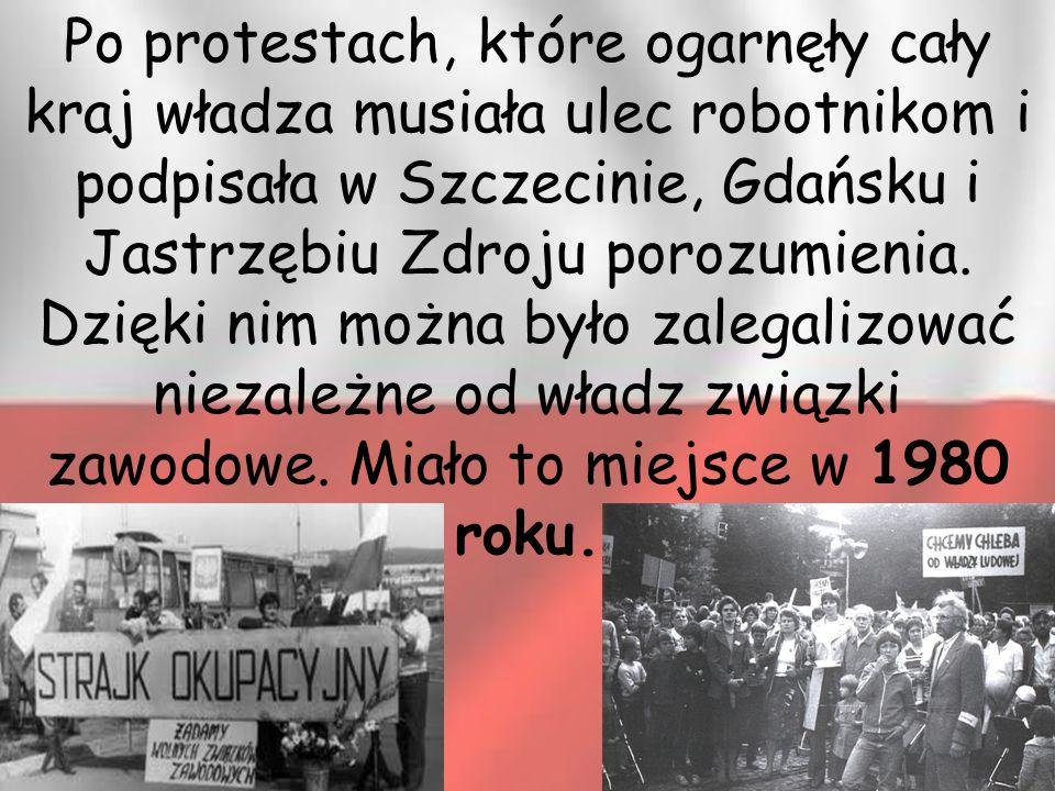 Po protestach, które ogarnęły cały kraj władza musiała ulec robotnikom i podpisała w Szczecinie, Gdańsku i Jastrzębiu Zdroju porozumienia. Dzięki nim