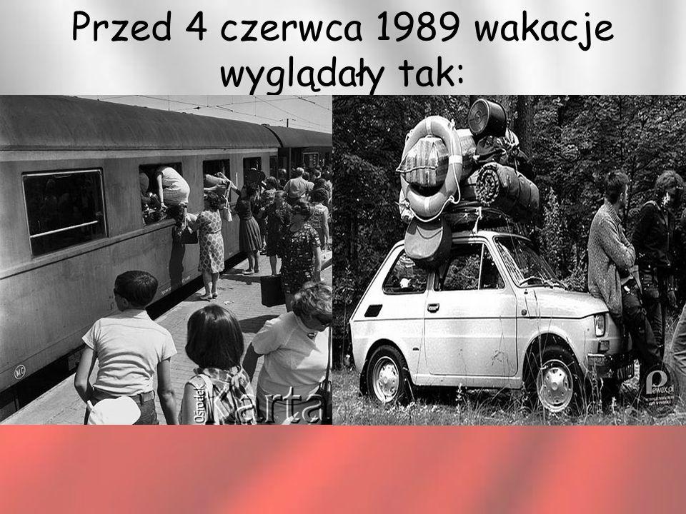 Przed 4 czerwca 1989 wakacje wyglądały tak: