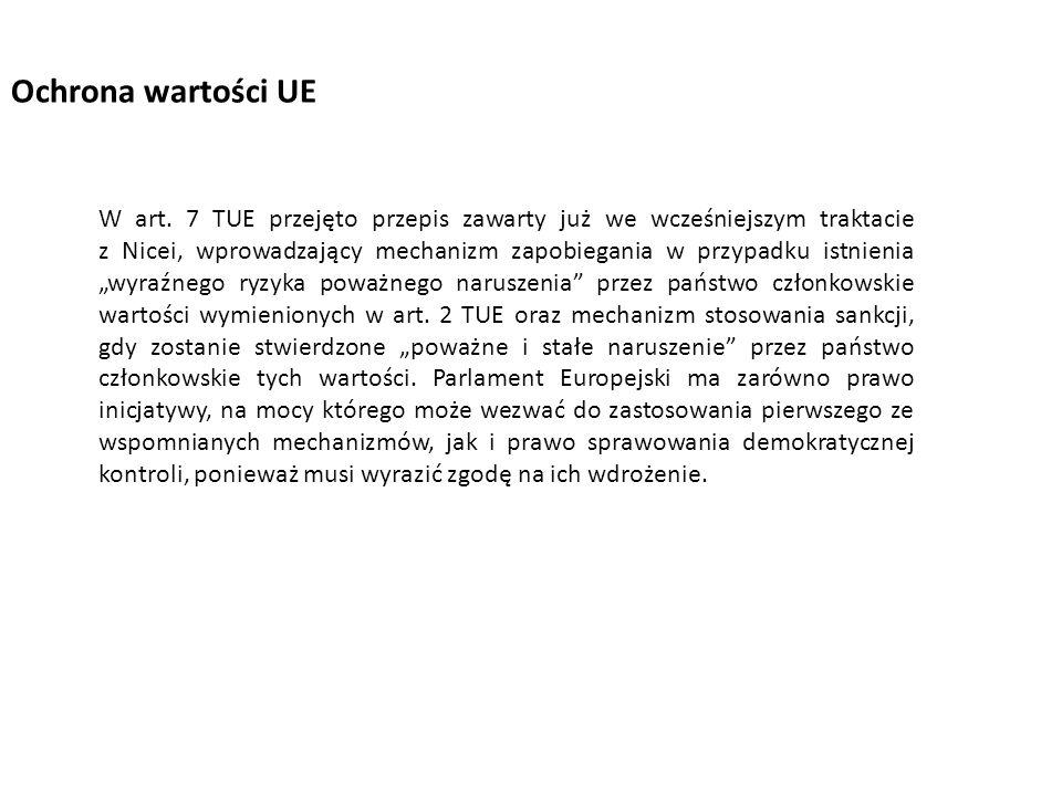 """W art. 7 TUE przejęto przepis zawarty już we wcześniejszym traktacie z Nicei, wprowadzający mechanizm zapobiegania w przypadku istnienia """"wyraźnego ry"""