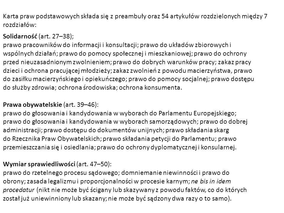 Karta praw podstawowych składa się z preambuły oraz 54 artykułów rozdzielonych między 7 rozdziałów: Solidarność (art. 27–38); prawo pracowników do inf