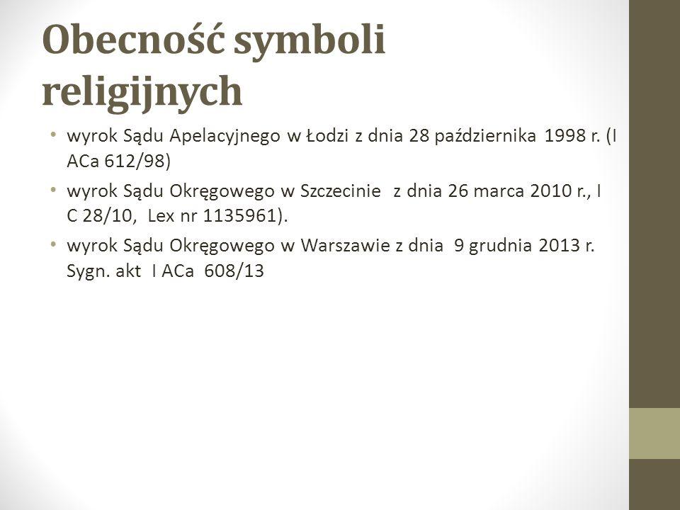 Obecność symboli religijnych wyrok Sądu Apelacyjnego w Łodzi z dnia 28 października 1998 r.