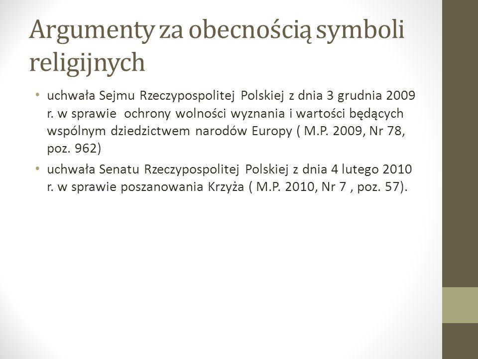 Argumenty za obecnością symboli religijnych uchwała Sejmu Rzeczypospolitej Polskiej z dnia 3 grudnia 2009 r.