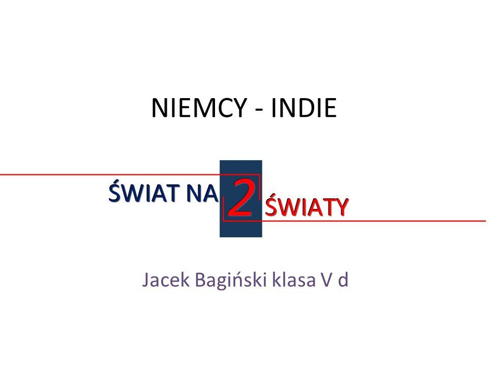 NIEMCY - INDIE Jacek Bagiński klasa V d