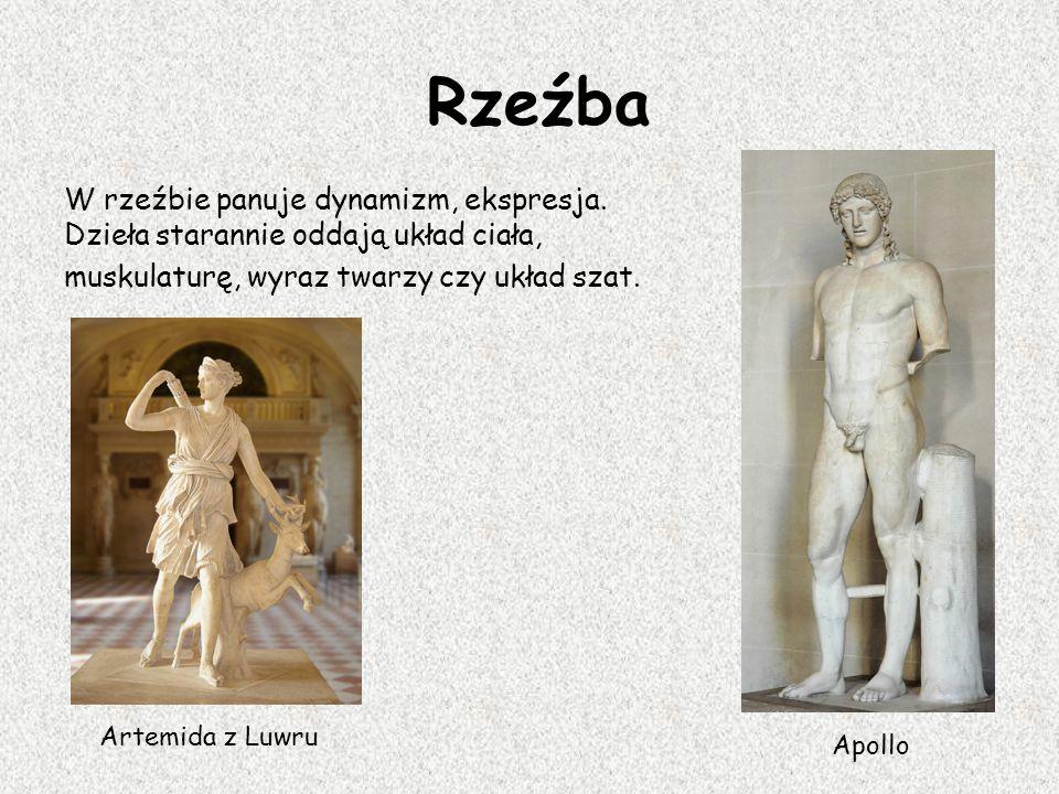 Rzeźba W rzeźbie panuje dynamizm, ekspresja. Dzieła starannie oddają układ ciała, muskulaturę, wyraz twarzy czy układ szat. Artemida z Luwru Apollo