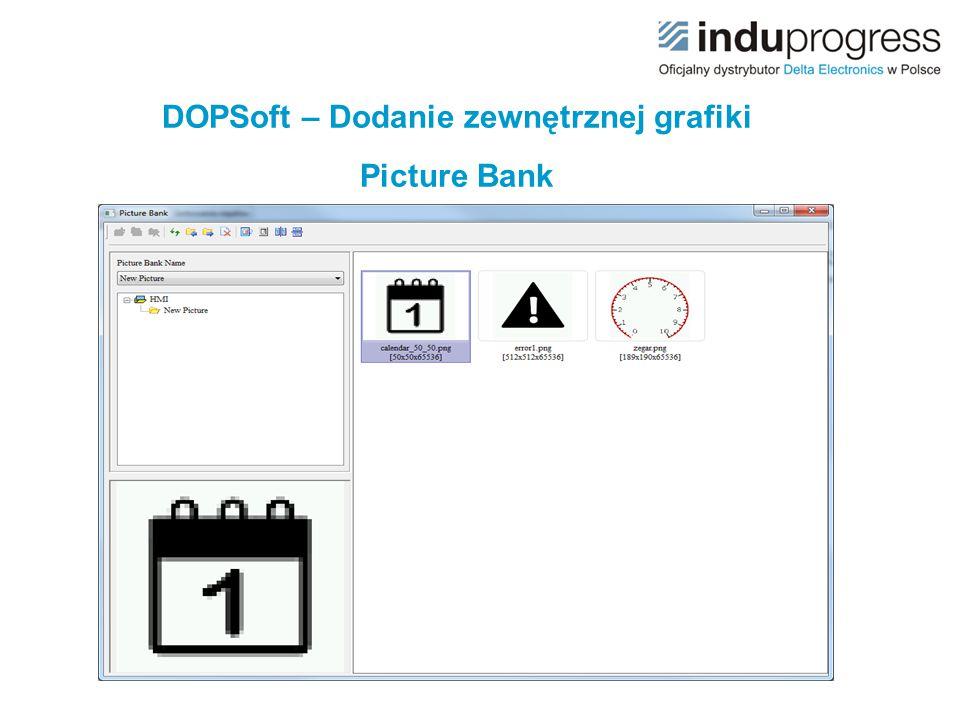 DOPSoft – Dodanie zewnętrznej grafiki Picture Bank