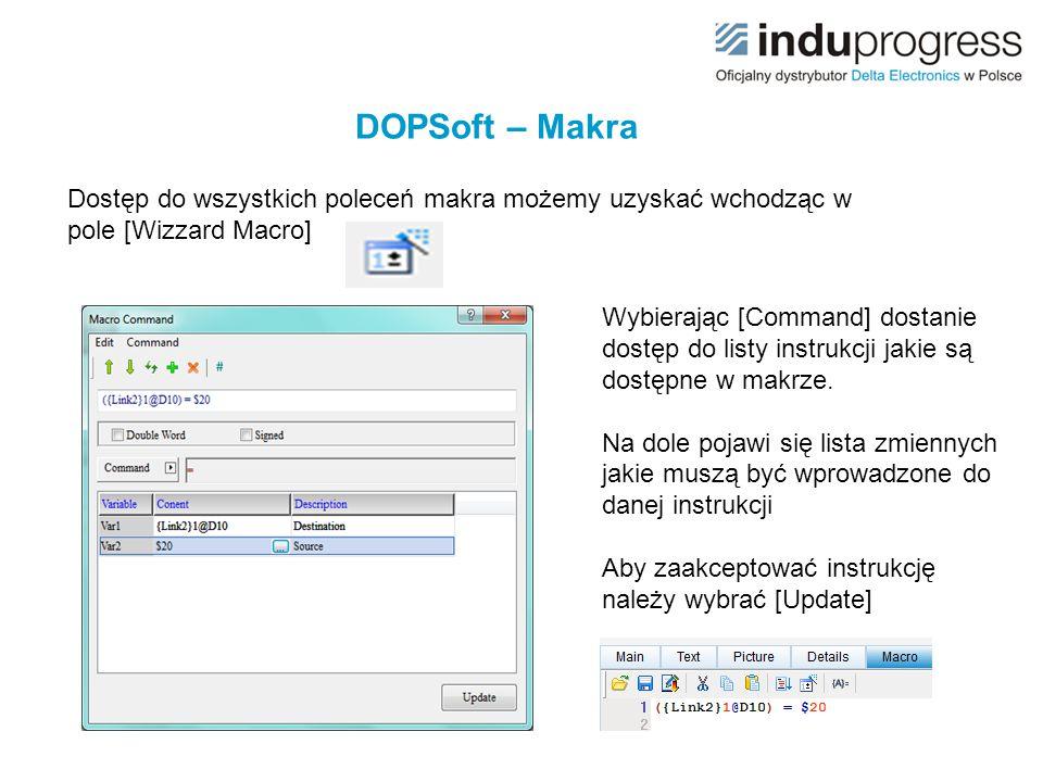 Dostęp do wszystkich poleceń makra możemy uzyskać wchodząc w pole [Wizzard Macro] Wybierając [Command] dostanie dostęp do listy instrukcji jakie są do
