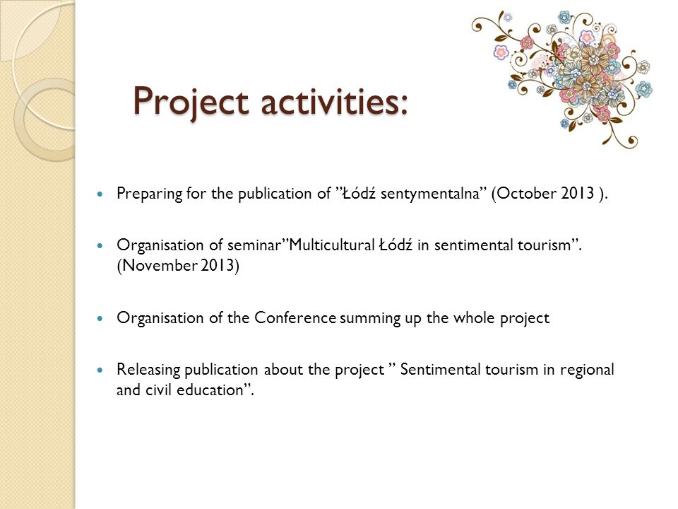 Project activities: Preparing for the publication of Łódź sentymentalna (October 2013 ).