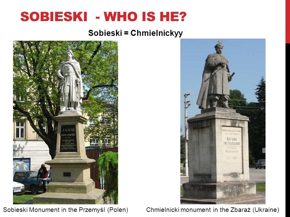 SOBIESKI - WHO IS HE.