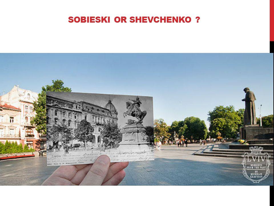 SOBIESKI OR SHEVCHENKO