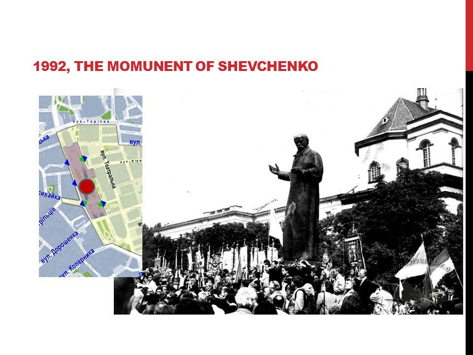 1992, THE MOMUNENT OF SHEVCHENKO