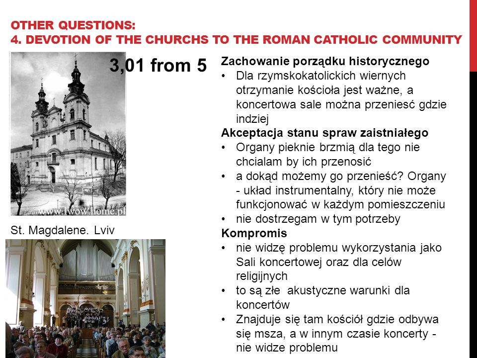 OTHER QUESTIONS: 4. DEVOTION OF THE CHURCHS TO THE ROMAN CATHOLIC COMMUNITY St.