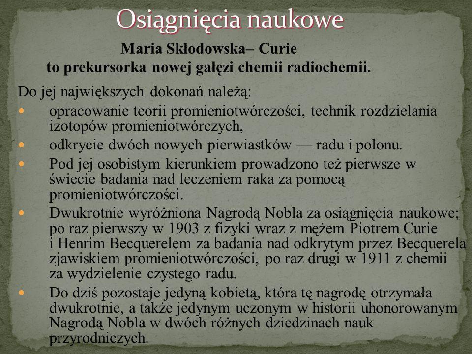 """""""Nauka leży u podstaw każdego postępu, który ułatwia życie ludzkie i zmniejsza cierpienie. Maria Skłodowska- Curie"""