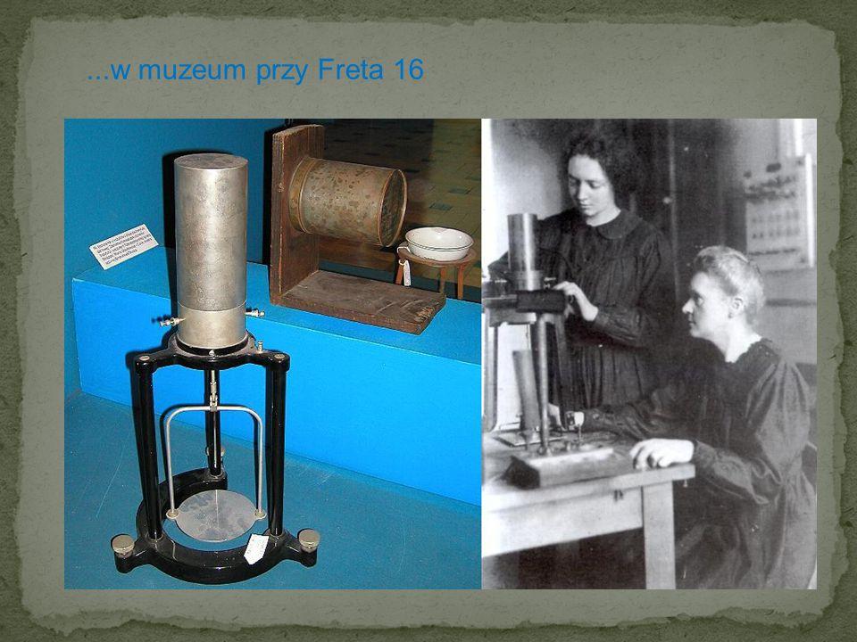 Muzeum Marii Skłodowskiej-Curie przy ulicy Freta 16 w Warszawie Muzeum Marii Skłodowskiej-Curie przy ulicy Freta 16