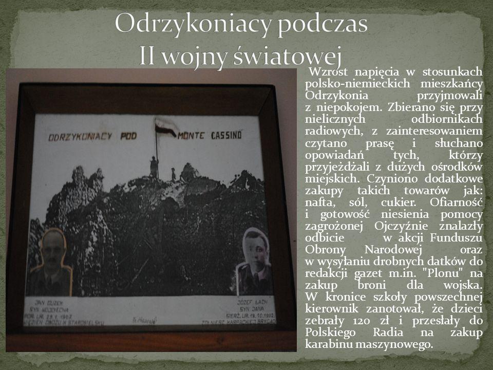 Wzrost napięcia w stosunkach polsko-niemieckich mieszkańcy Odrzykonia przyjmowali z niepokojem. Zbierano się przy nielicznych odbiornikach radiowych,