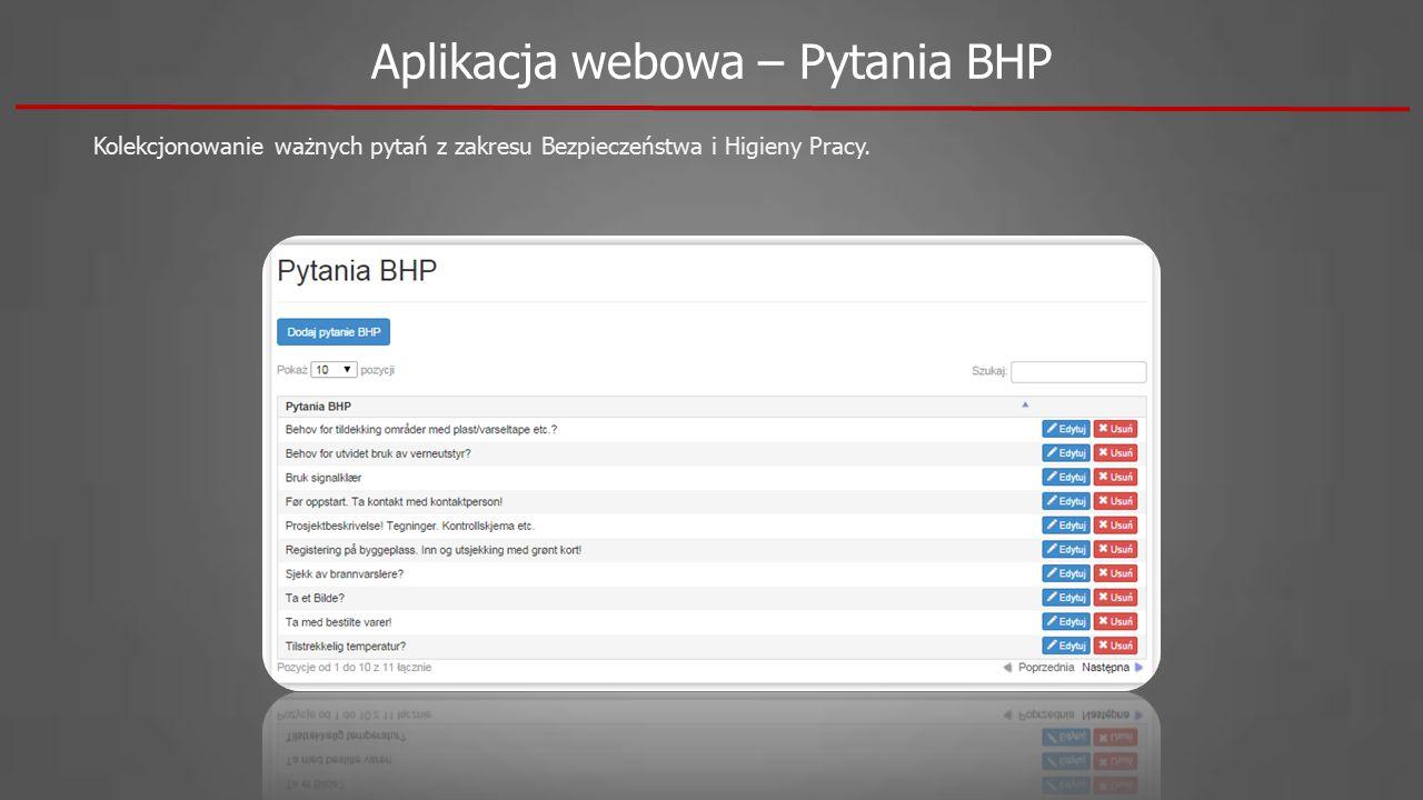 Kolekcjonowanie ważnych pytań z zakresu Bezpieczeństwa i Higieny Pracy. Aplikacja webowa – Pytania BHP